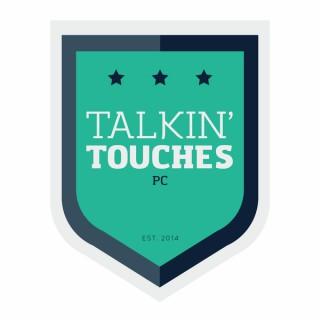 Talkin' Touches