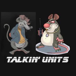 Talkin' Units