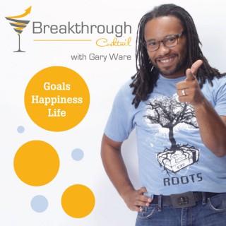 Breakthrough Cocktail   Personal Development, Career Advise, Mentorship