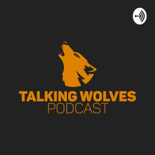 Talking Wolves Podcast