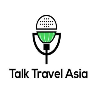 TalkTravelAsia