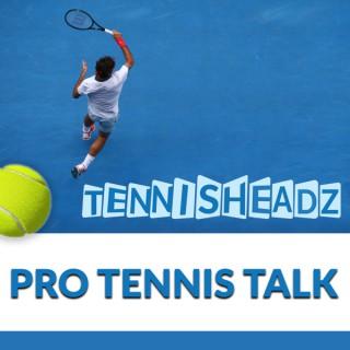 Tennis Headz - Pro Tennis Talk