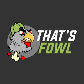 That's Fowl