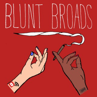 Blunt Broads Podcast