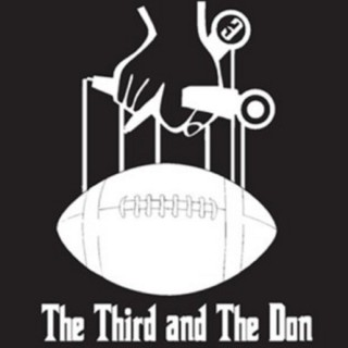 The Third and the Don Football Show
