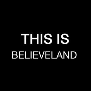 This Is Believeland