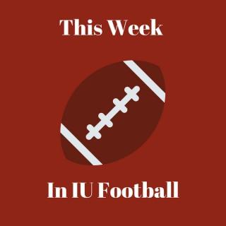 This Week in IU Football