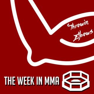 Throwin' Elbows MMA