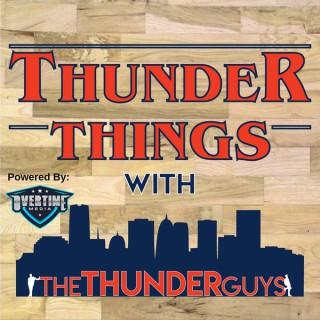 Thunder Things with the Thunder Guys: Oklahoma City Thunder
