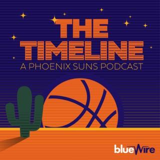 The Timeline: A Phoenix Suns Podcast