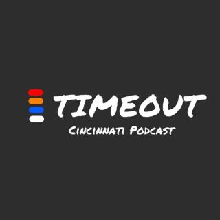 TimeOut Cincy Podcast