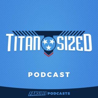 Titan Sized Podcast
