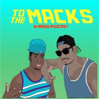 To The Macks