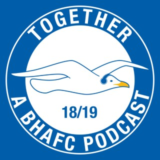 Together: A Brighton & Hove Albion Podcast