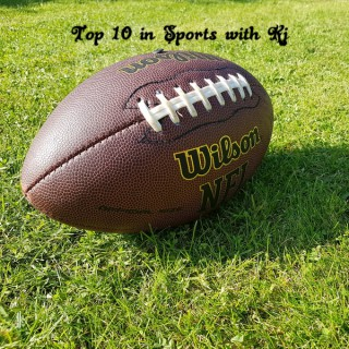 Top 10 in Sports with KJ
