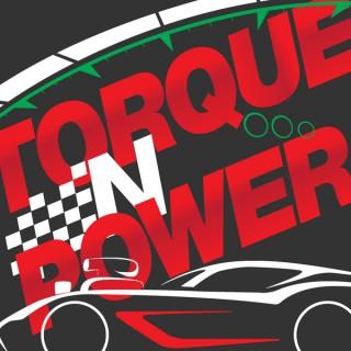 Torque n Power Podcast