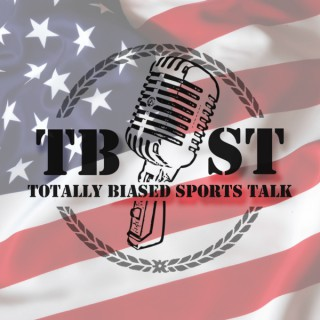 Totally Biased Sports Talk