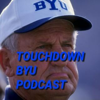 Touchdown BYU Podcast