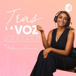 Tras la voz by Patricia Luciano