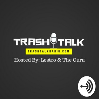 Trash Talk Radio