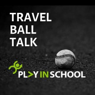 Travel Ball Talk