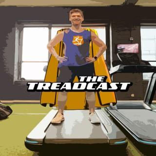 The Treadcast