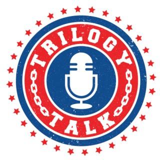Trilogy Talk