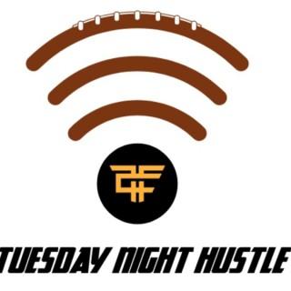 Tuesday Night Hustle