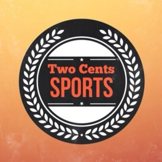 Two Cents Sports Podcast