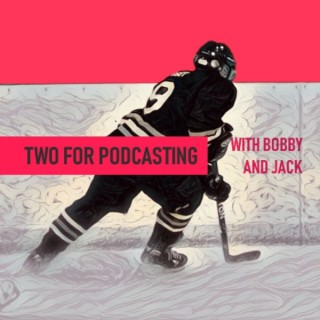 Two For Podcasting