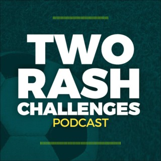 Two Rash Challenges Soccer Podcast
