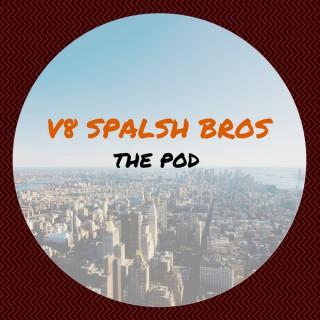 V8 Splash Bros Podcast