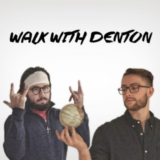 Walk with Denton