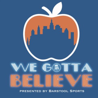 We Gotta Believe
