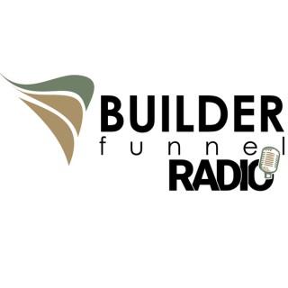 Builder Funnel Radio