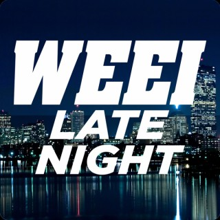WEEI Late Night