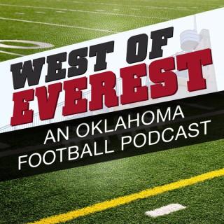 West of Everest: An Oklahoma Football Podcast