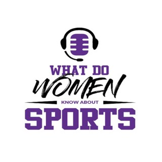 What Do Women Know About Sports