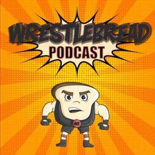 Wrestlebread Podcast