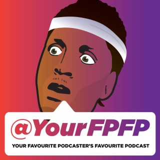 Your Favourite Podcaster's Favourite Podcast