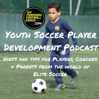 Youth Soccer Coaching Player Development Podcast
