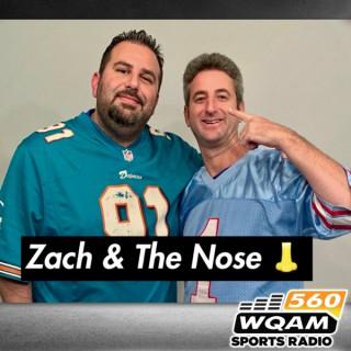 Zach & The Nose Podcast