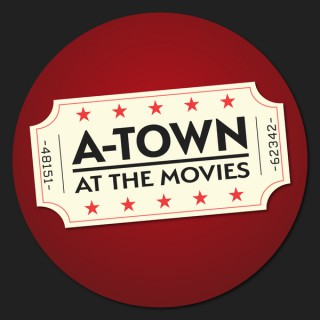 A-Town at the Movies