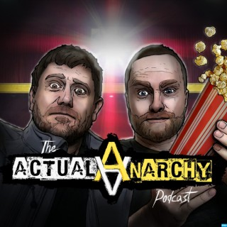 Actual Anarchy Podcast - AnCap Movie Reviews from a Rothbardian Perspective