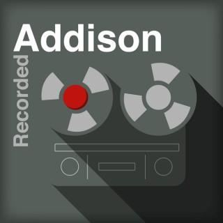 Addison Recorded