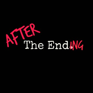 After The Ending