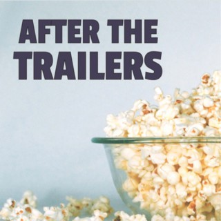 After The Trailers