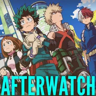 Afterwatch: My Hero Academia
