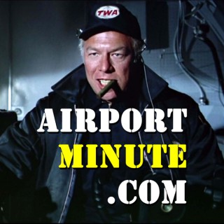 Airport Minute Podcast
