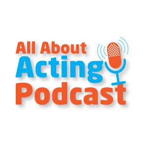 All About Acting Podcast